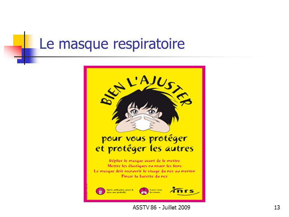 Le masque respiratoire 13ASSTV 86 - Juillet 2009