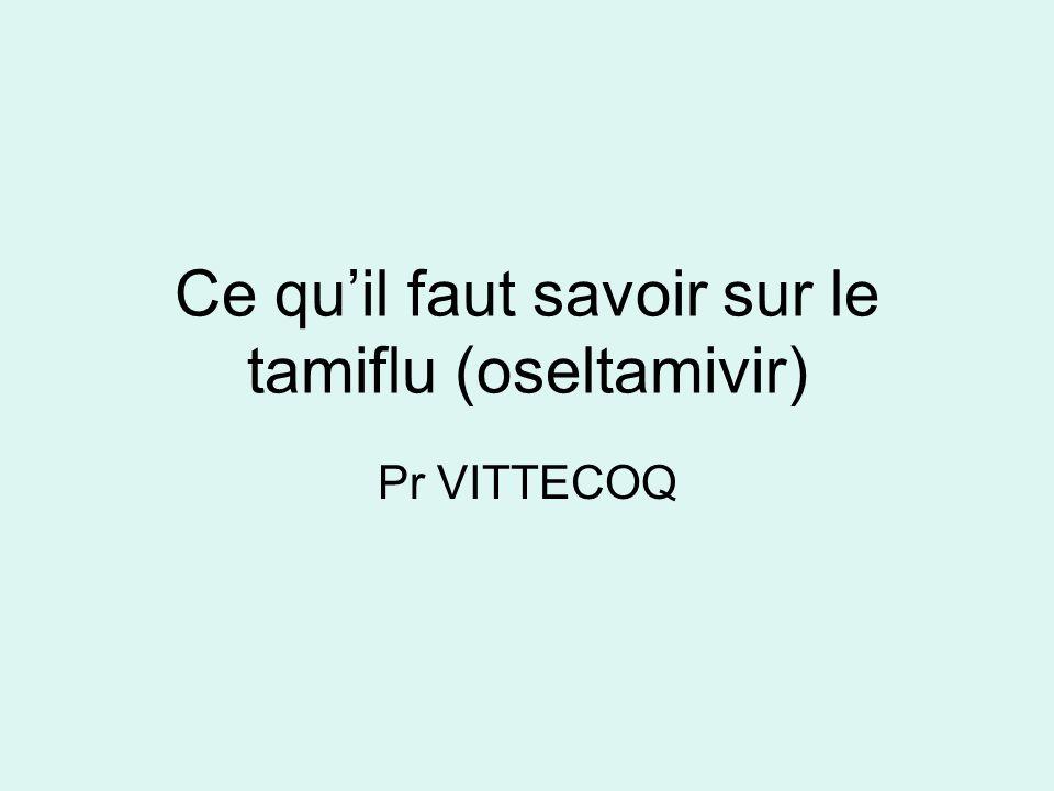 Ce quil faut savoir sur le tamiflu (oseltamivir) Pr VITTECOQ