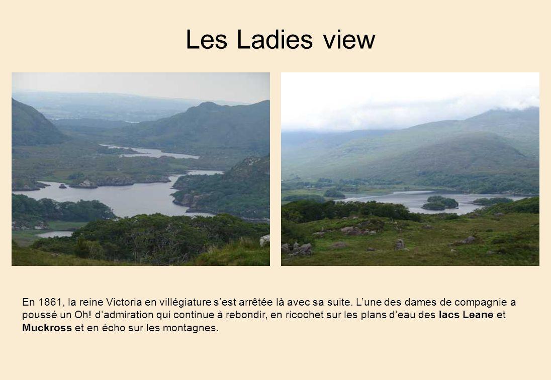 Les Ladies view En 1861, la reine Victoria en villégiature sest arrêtée là avec sa suite.