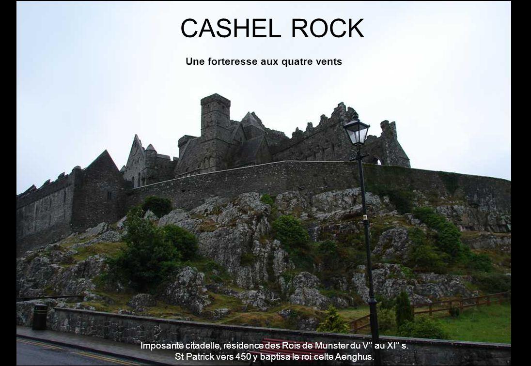 Imposante citadelle, résidence des Rois de Munster du V° au XI° s.