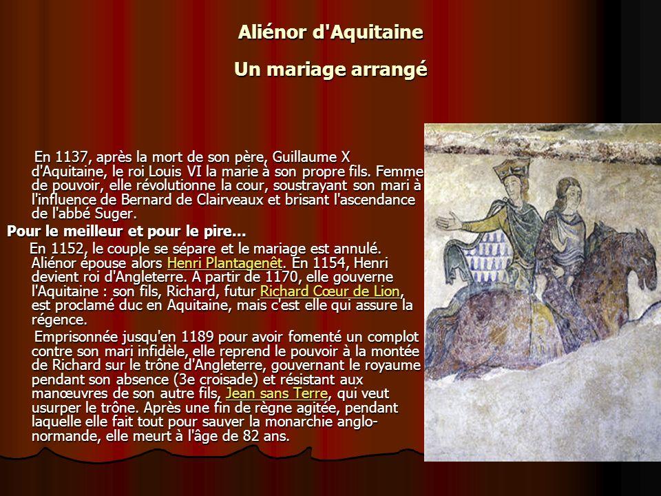 En 1137, après la mort de son père, Guillaume X d Aquitaine, le roi Louis VI la marie à son propre fils.