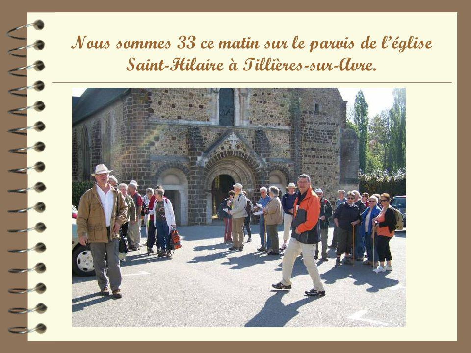 Nous sommes 33 ce matin sur le parvis de léglise Saint-Hilaire à Tillières-sur-Avre.