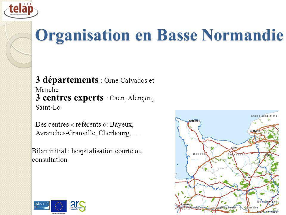 Organisation en Basse Normandie 20 3 départements : Orne Calvados et Manche 3 centres experts : Caen, Alençon, Saint-Lo Des centres « référents »: Bay