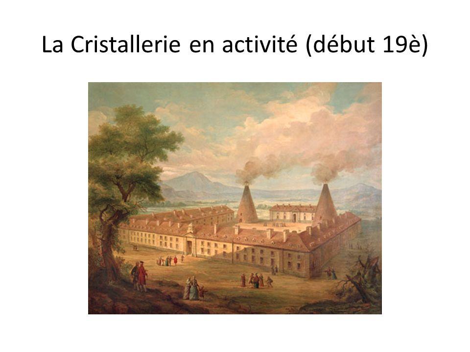 La Cristallerie en activité (début 19è)