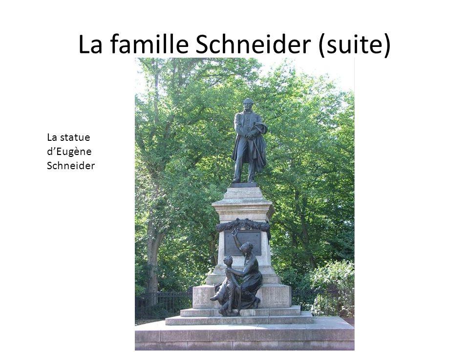 La famille Schneider (suite) La statue dEugène Schneider