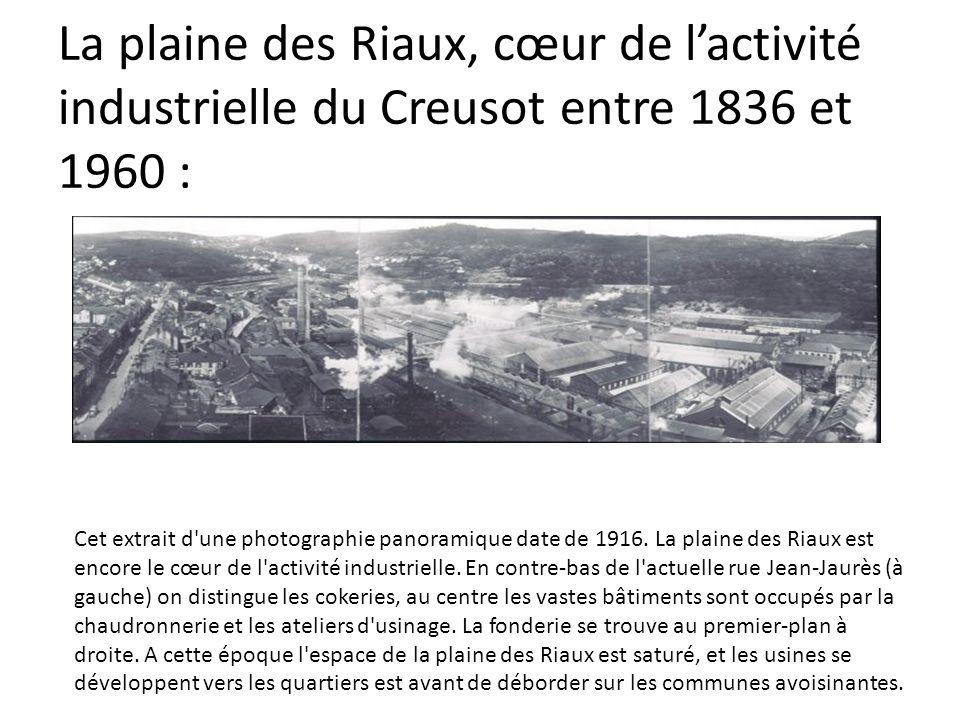 La plaine des Riaux, cœur de lactivité industrielle du Creusot entre 1836 et 1960 : Cet extrait d'une photographie panoramique date de 1916. La plaine