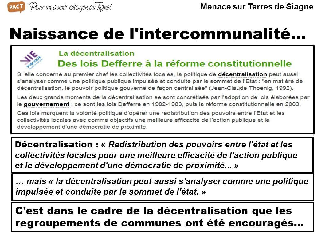 Naissance de l'intercommunalité... Décentralisation : « Redistribution des pouvoirs entre l'état et les collectivités locales pour une meilleure effic