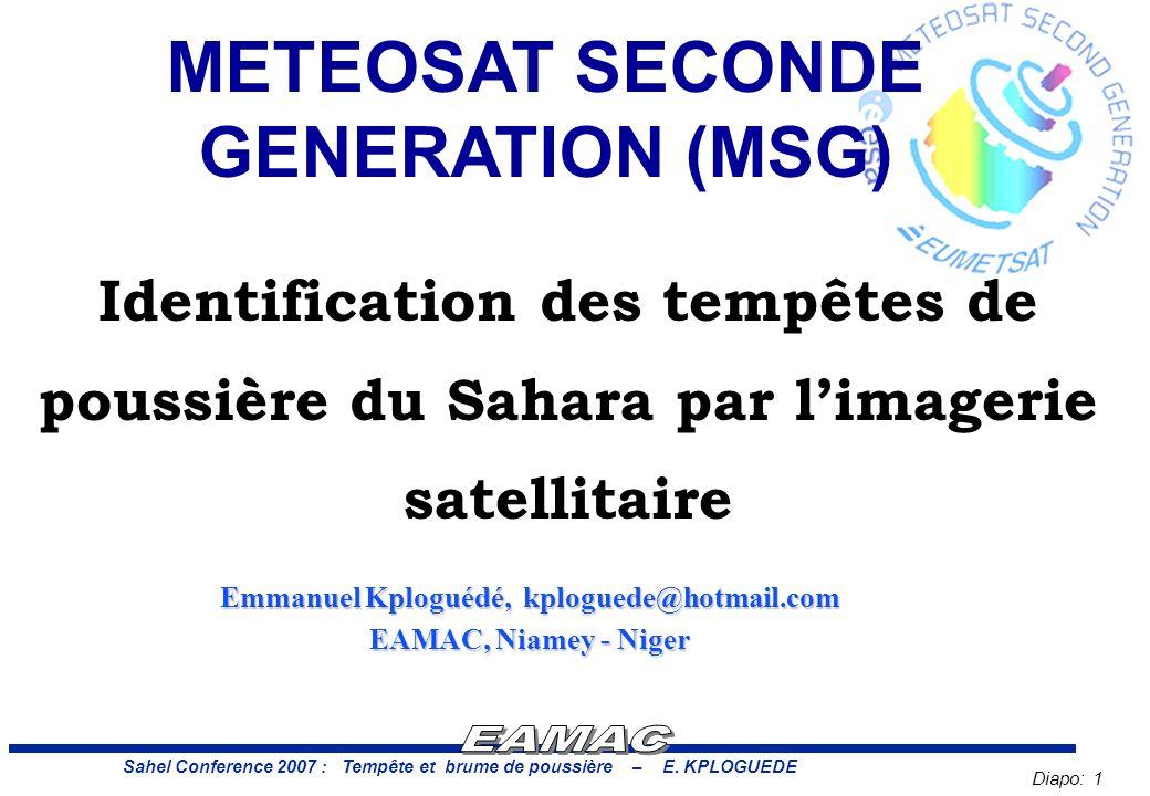 Diapo: 1 Sahel Conference 2007 : Tempête et brume de poussière – E.