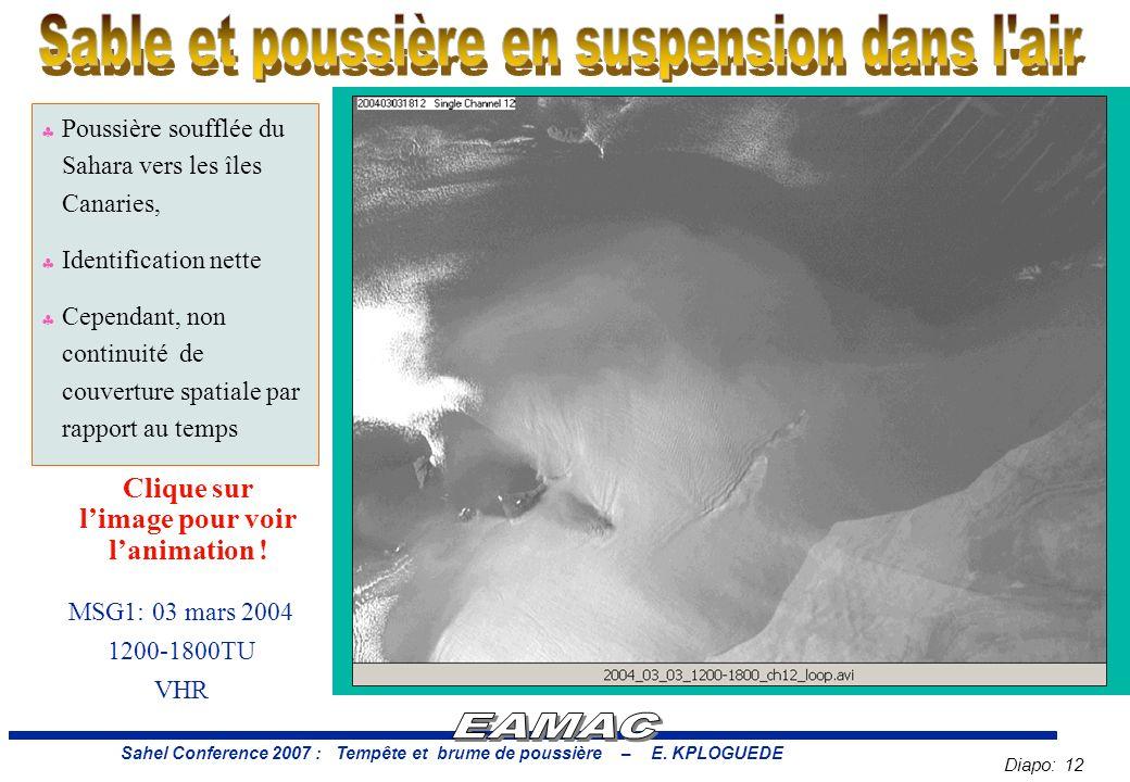 Diapo: 12 Sahel Conference 2007 : Tempête et brume de poussière – E.