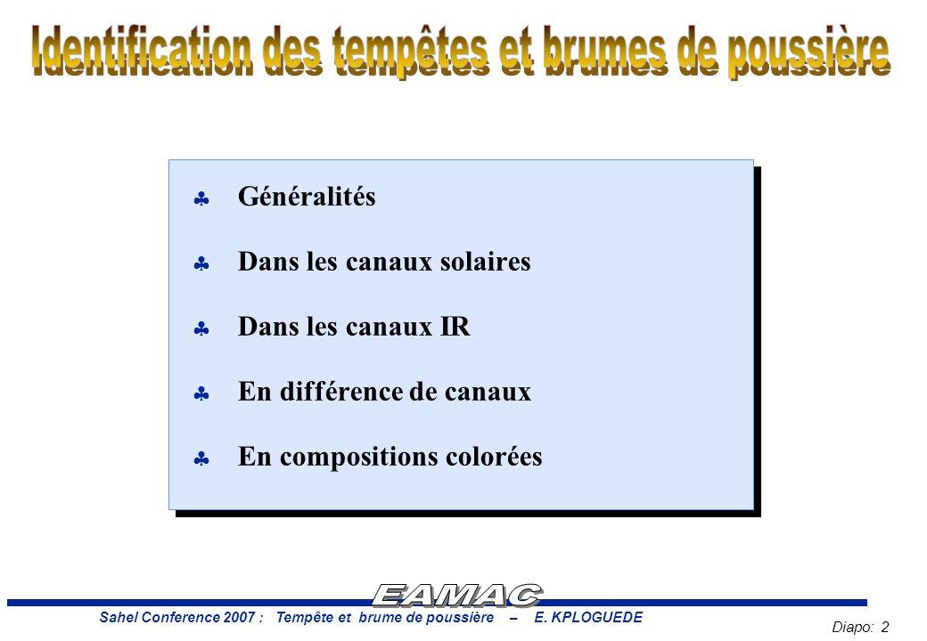 Diapo: 2 Sahel Conference 2007 : Tempête et brume de poussière – E.