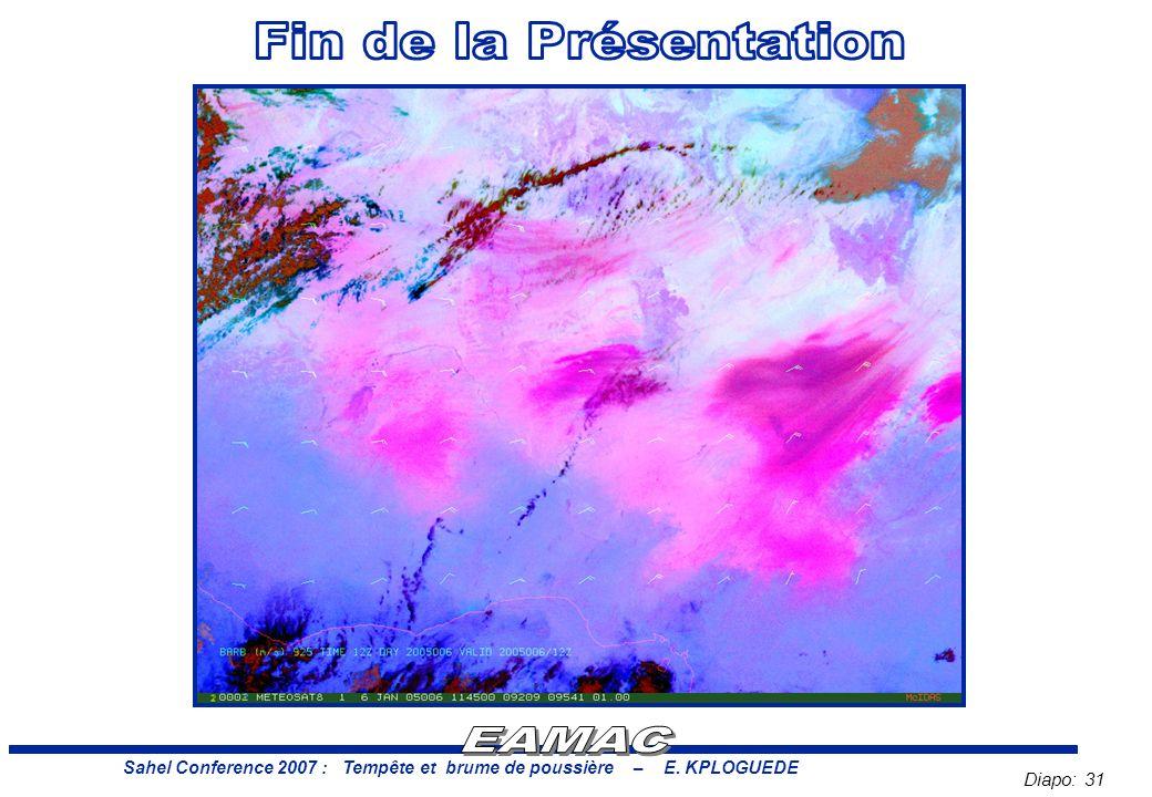 Diapo: 31 Sahel Conference 2007 : Tempête et brume de poussière – E. KPLOGUEDE