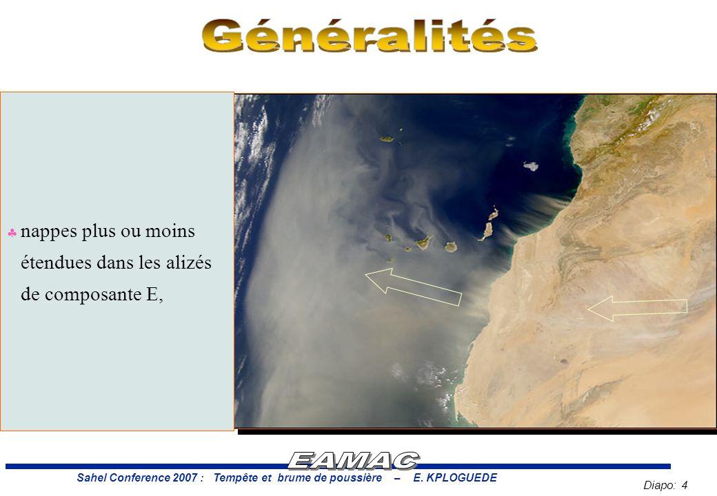 Diapo: 4 Sahel Conference 2007 : Tempête et brume de poussière – E.