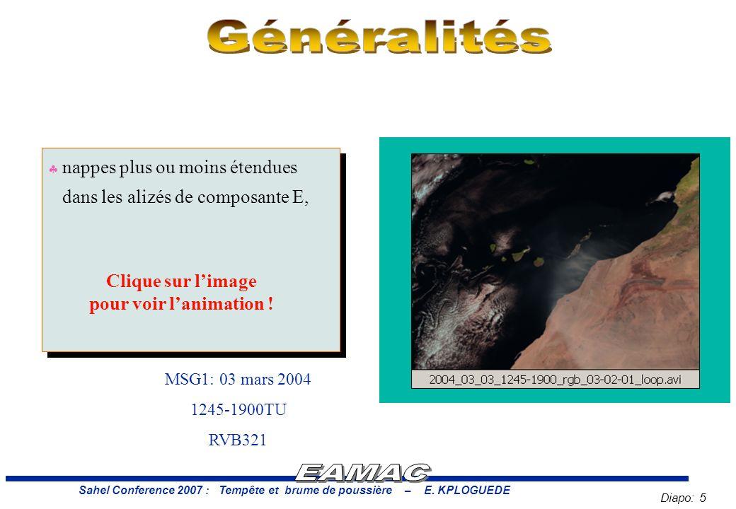 Diapo: 5 Sahel Conference 2007 : Tempête et brume de poussière – E.
