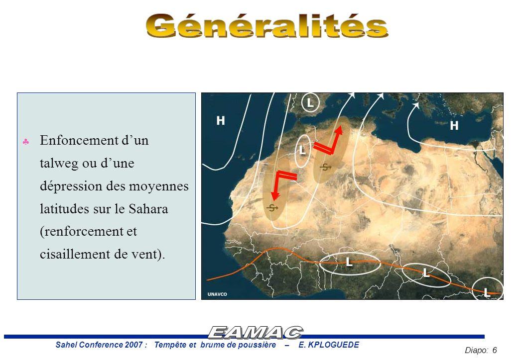 Diapo: 6 Sahel Conference 2007 : Tempête et brume de poussière – E.