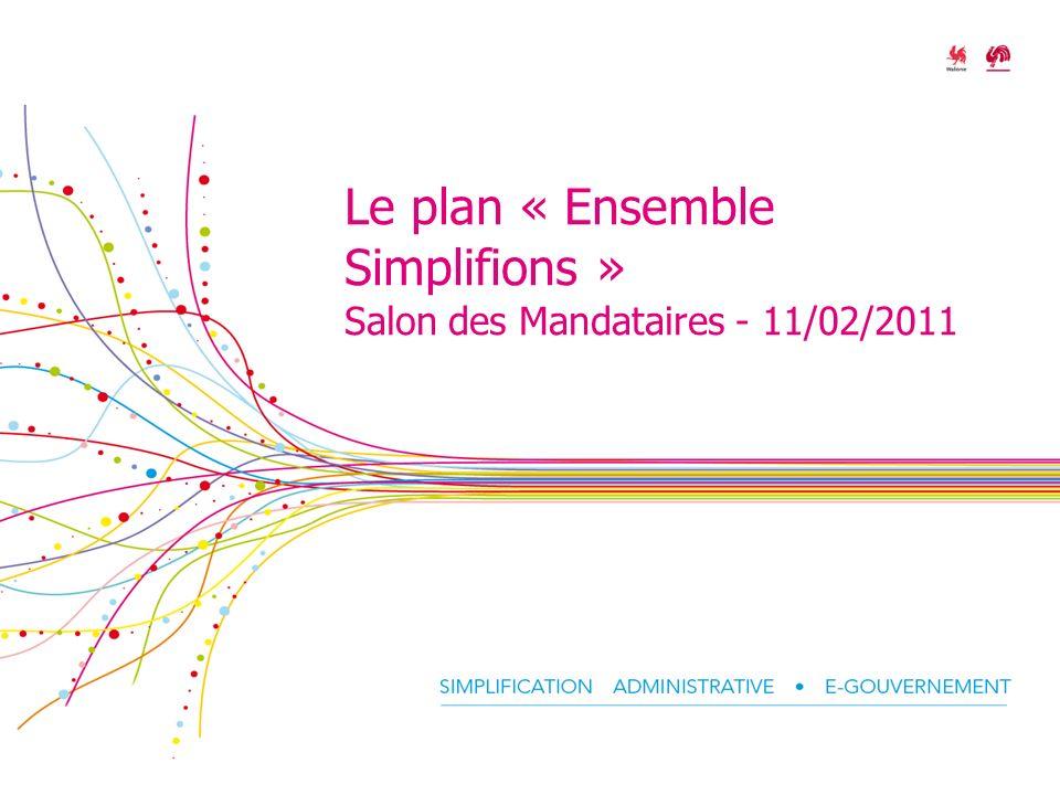 Le plan « Ensemble Simplifions » Salon des Mandataires - 11/02/2011