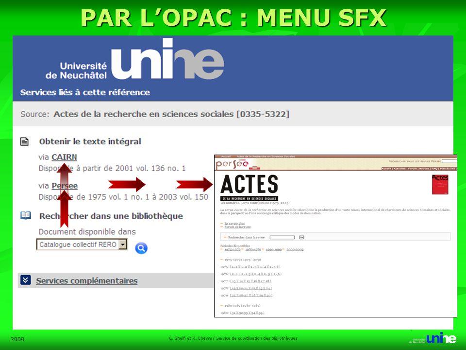 2008 C. Ghelfi et K. Chèvre / Service de coordination des bibliothèques PAR LOPAC : MENU SFX