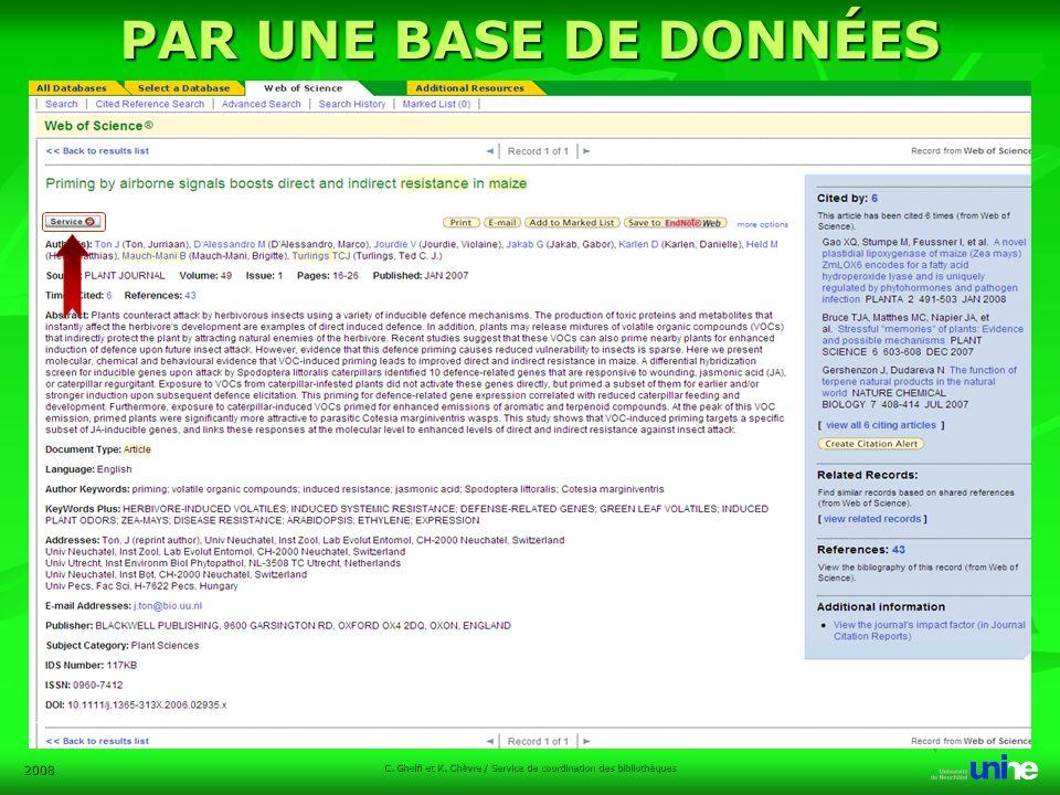 2008 C. Ghelfi et K. Chèvre / Service de coordination des bibliothèques PAR UNE BASE DE DONNÉES