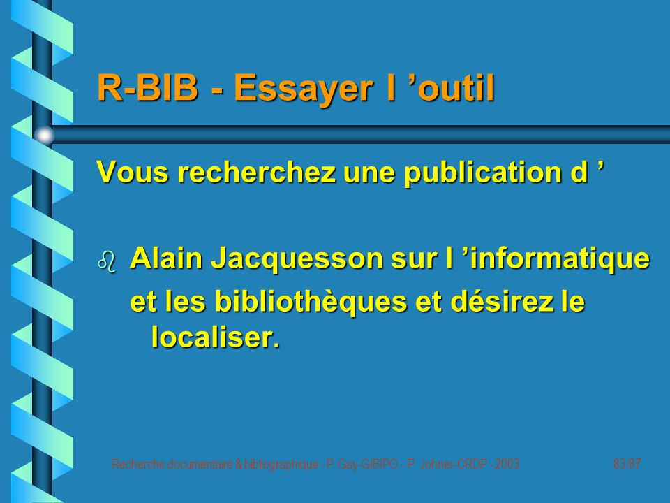 Recherche documentaire & bibliographique - P. Gay-GIBIPO - P.