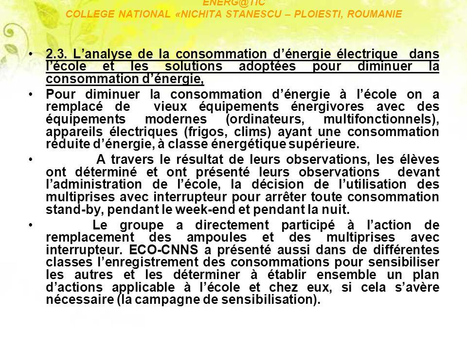 ENERG@TIC COLLEGE NATIONAL «NICHITA STANESCU – PLOIESTI, ROUMANIE 2.3.