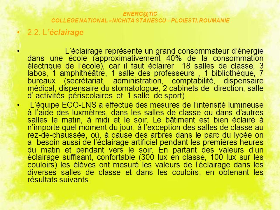 ENERG@TIC COLLEGE NATIONAL «NICHITA STANESCU – PLOIESTI, ROUMANIE 2.2.