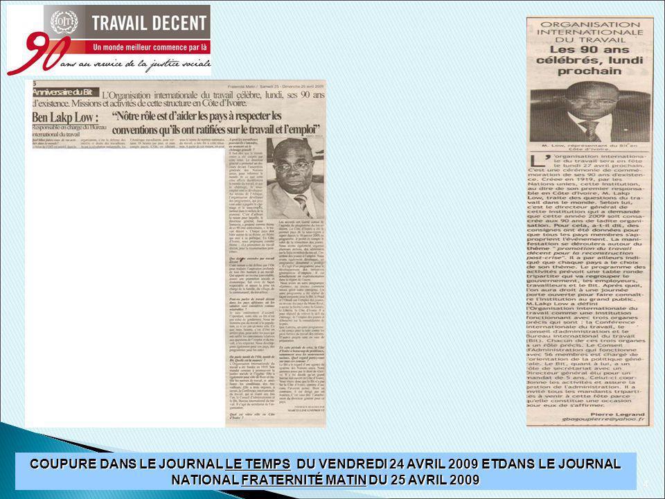 4 COUPURE DANS LE JOURNAL LE TEMPS DU VENDREDI 24 AVRIL 2009 ETDANS LE JOURNAL NATIONAL FRATERNITÉ MATIN DU 25 AVRIL 2009