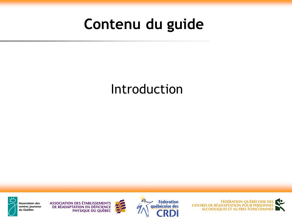 Contenu du guide Introduction