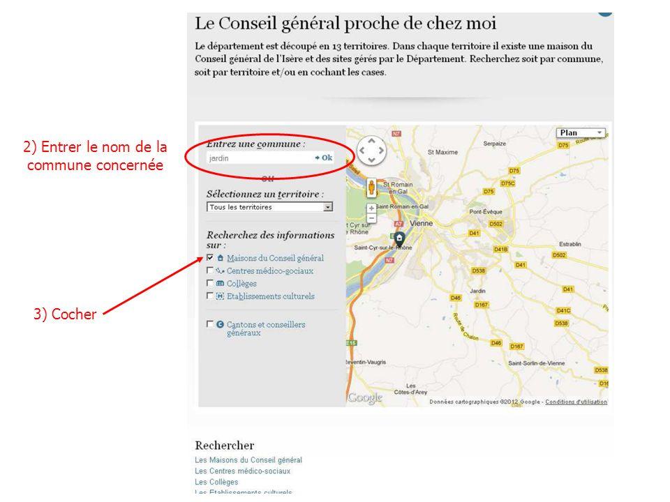 2) Entrer le nom de la commune concernée 3) Cocher