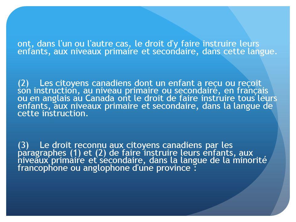 Interprétation de larticle 23 par les tribunaux article 23 – la clef de voûte de lengagement du Canada envers le bilinguisme et le biculturalisme (Mahé, 1990) – la pierre angulaire de la protection des droits linguistiques des minorités (Solski, 2005) – lobjet central de larticle 23 est lépanouissement et la préservation de la communauté linguistique minoritaire – le caractère réparateur de larticle 23