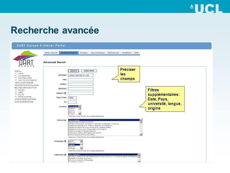 Recherche avancée Préciser les champs Filtres supplémentaires: Date, Pays, université, langue, origine