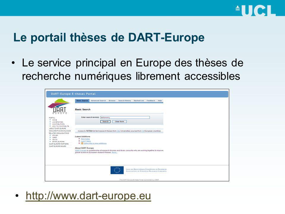 Le portail thèses de DART-Europe Le service principal en Europe des thèses de recherche numériques librement accessibles http://www.dart-europe.eu