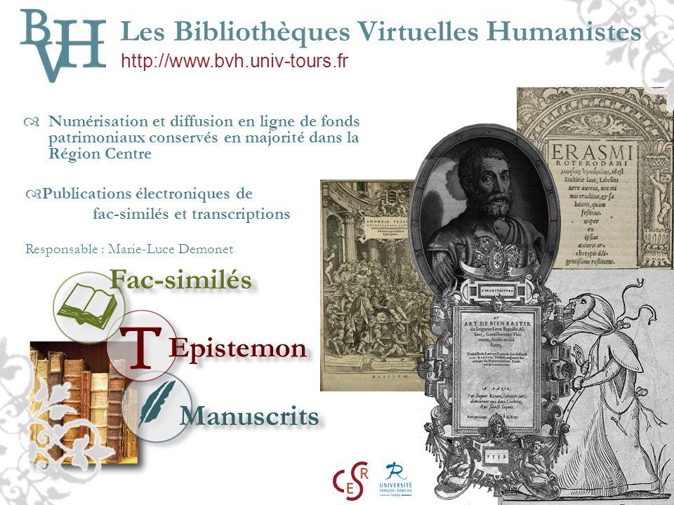 Numérisation et diffusion en ligne de fonds patrimoniaux conservés en majorité dans la Région Centre Les Bibliothèques Virtuelles Humanistes Publicati