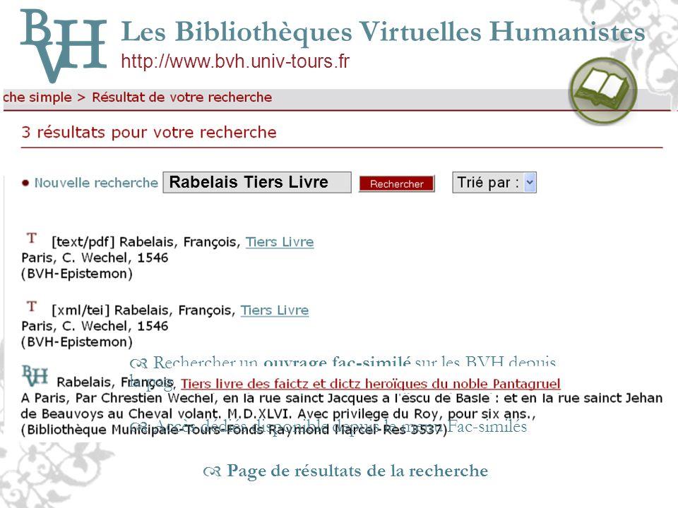 Rabelais Tiers Livre RECHERCHER Rabelais Tiers Livre Les Bibliothèques Virtuelles Humanistes http://www.bvh.univ-tours.fr Rechercher un ouvrage fac-si