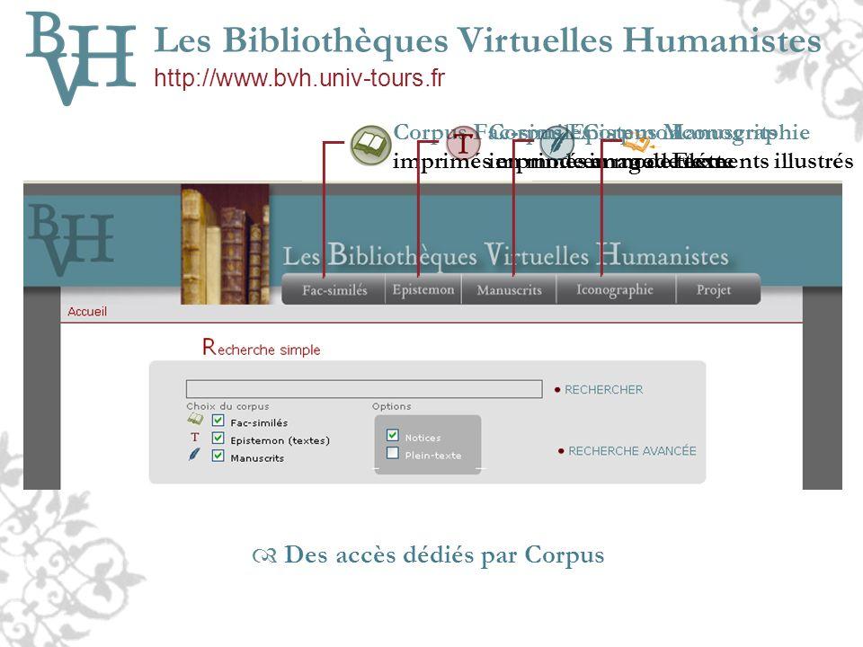 Corpus Fac-similés imprimés en mode image Corpus Epistemon imprimés en mode texte Corpus Manuscrits en mode texte Iconographie Eléments illustrés Des
