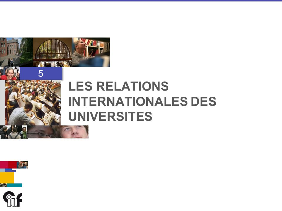 5 5 LES RELATIONS INTERNATIONALES DES UNIVERSITES
