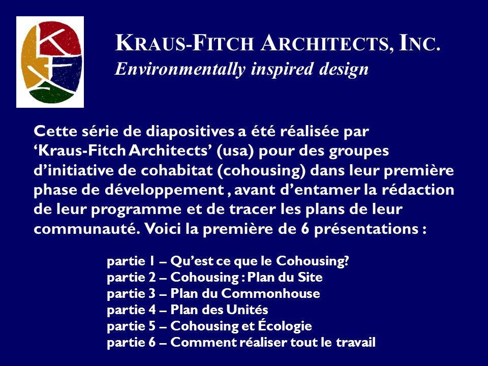 Cette série de diapositives a été réalisée par Kraus-Fitch Architects (usa) pour des groupes dinitiative de cohabitat (cohousing) dans leur première phase de développement, avant dentamer la rédaction de leur programme et de tracer les plans de leur communauté.