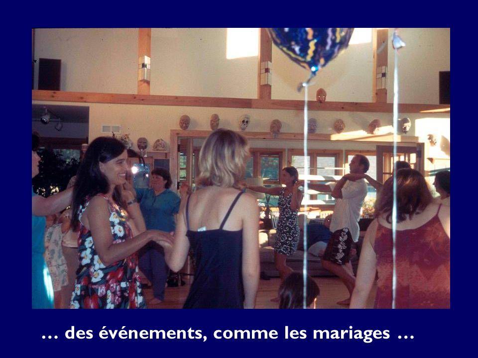 … des événements, comme les mariages …