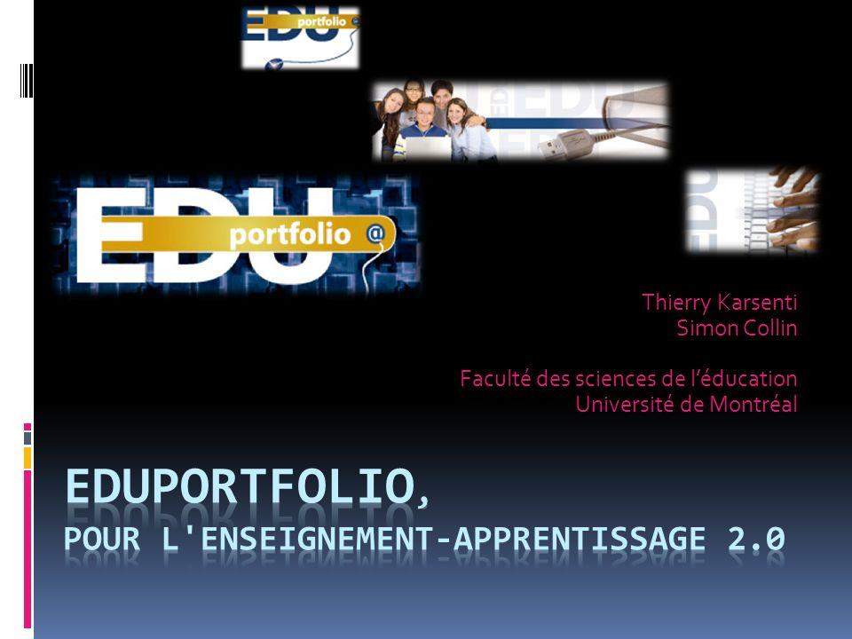 Thierry Karsenti Simon Collin Faculté des sciences de léducation Université de Montréal