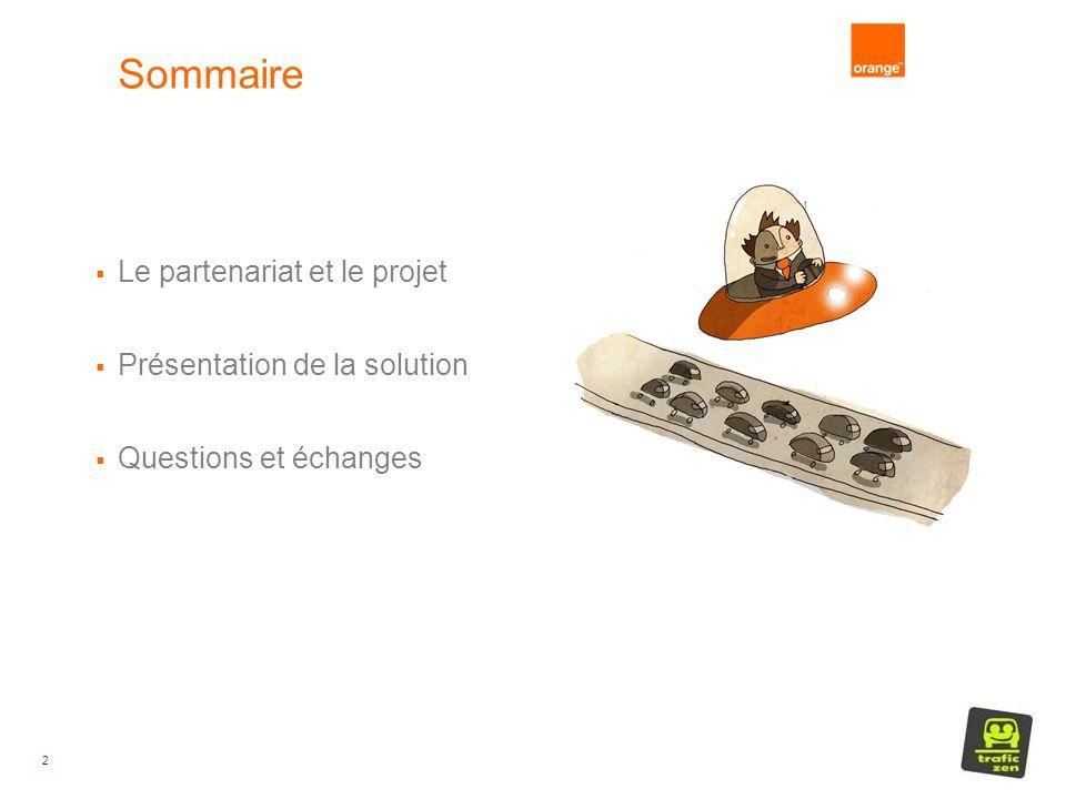 2 Sommaire Le partenariat et le projet Présentation de la solution Questions et échanges