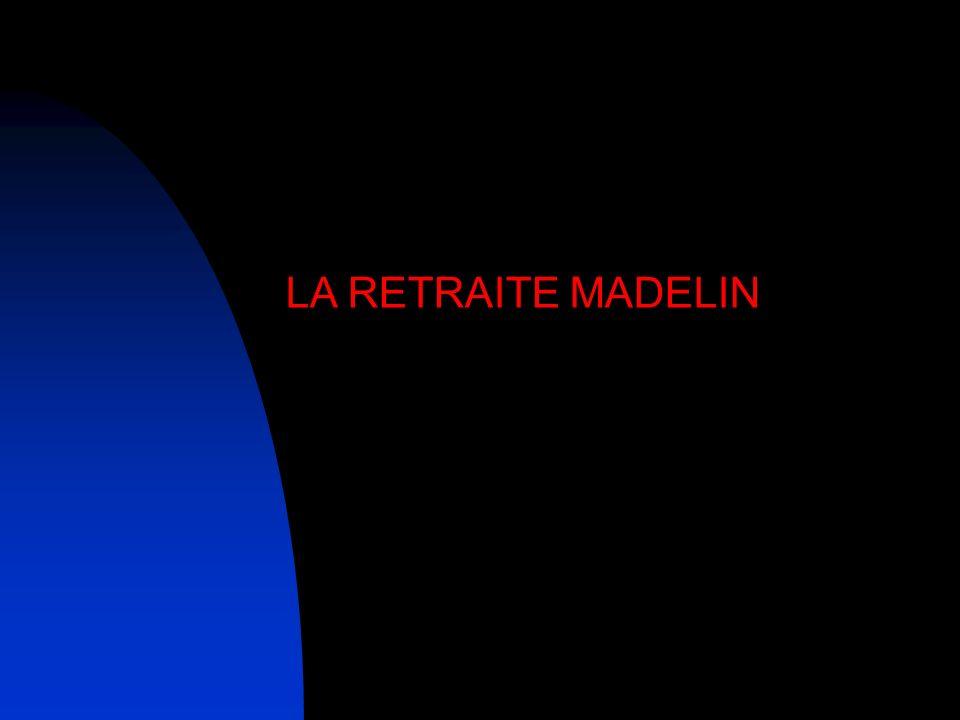 LA RETRAITE MADELIN
