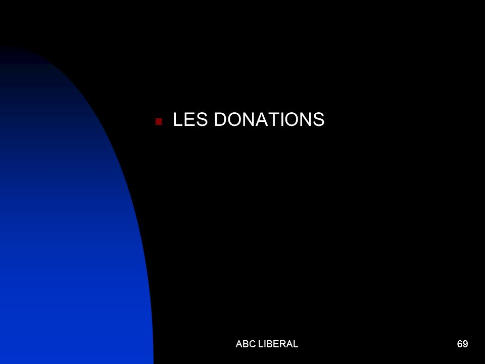 LES DONATIONS ABC LIBERAL69