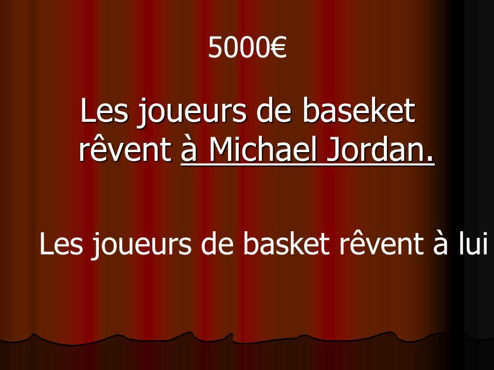 5000 Les joueurs de baseket rêvent à Michael Jordan. Les joueurs de basket rêvent à lui