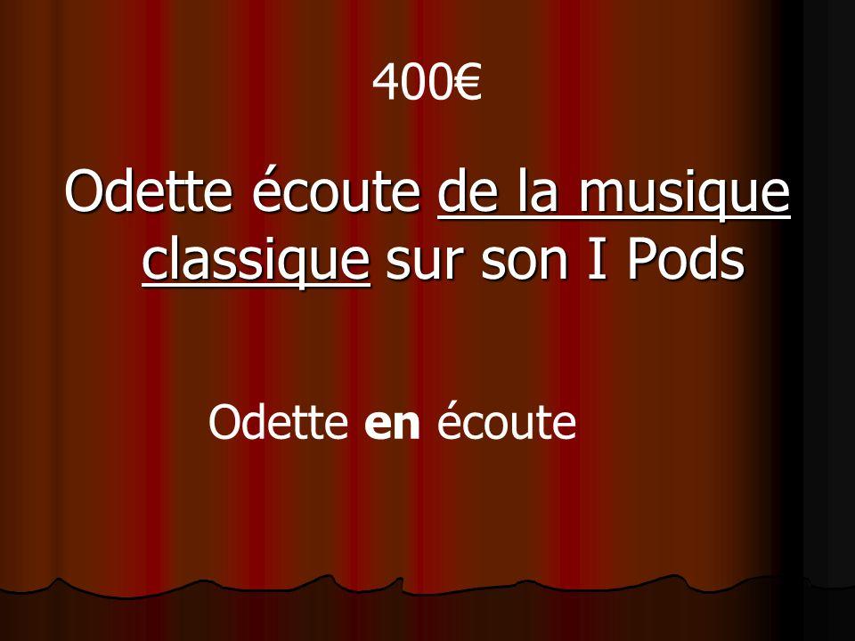 400 Odette écoute de la musique classique sur son I Pods Odette en écoute