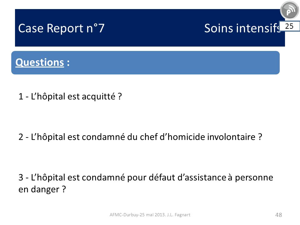 Case Report n°7 Soins intensifs AFMC-Durbuy-25 mai 2013.