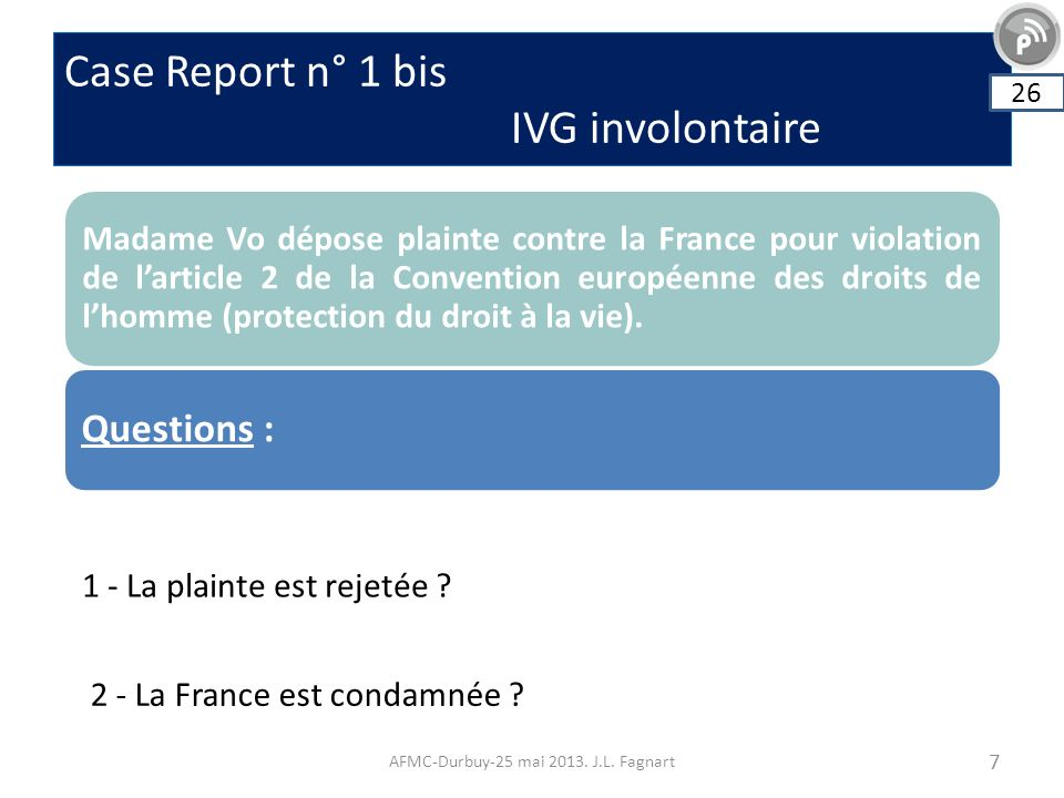 Case Report n° 1 bis IVG involontaire AFMC-Durbuy-25 mai 2013.