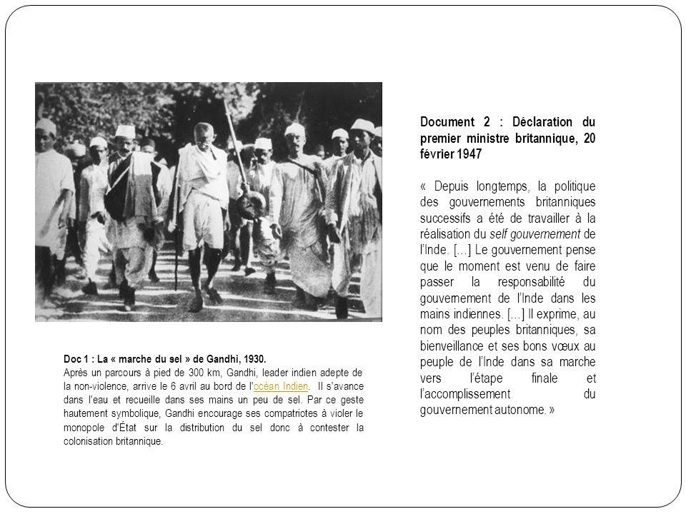Document 2 : Déclaration du premier ministre britannique, 20 février 1947 « Depuis longtemps, la politique des gouvernements britanniques successifs a