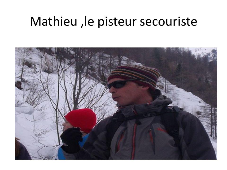 Mathieu,le pisteur secouriste