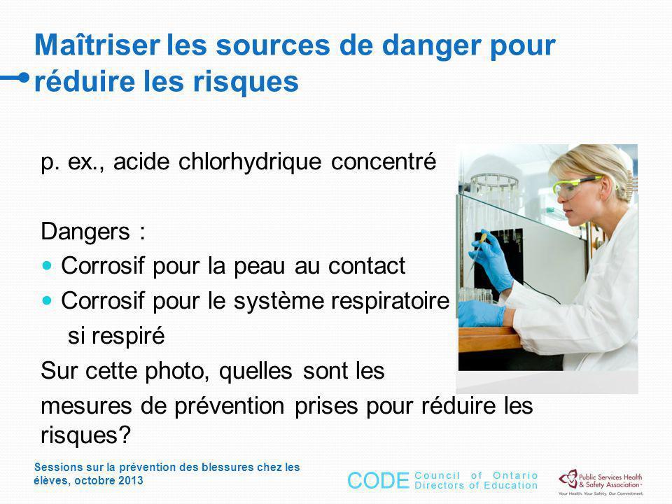 Maîtriser les sources de danger pour réduire les risques p.