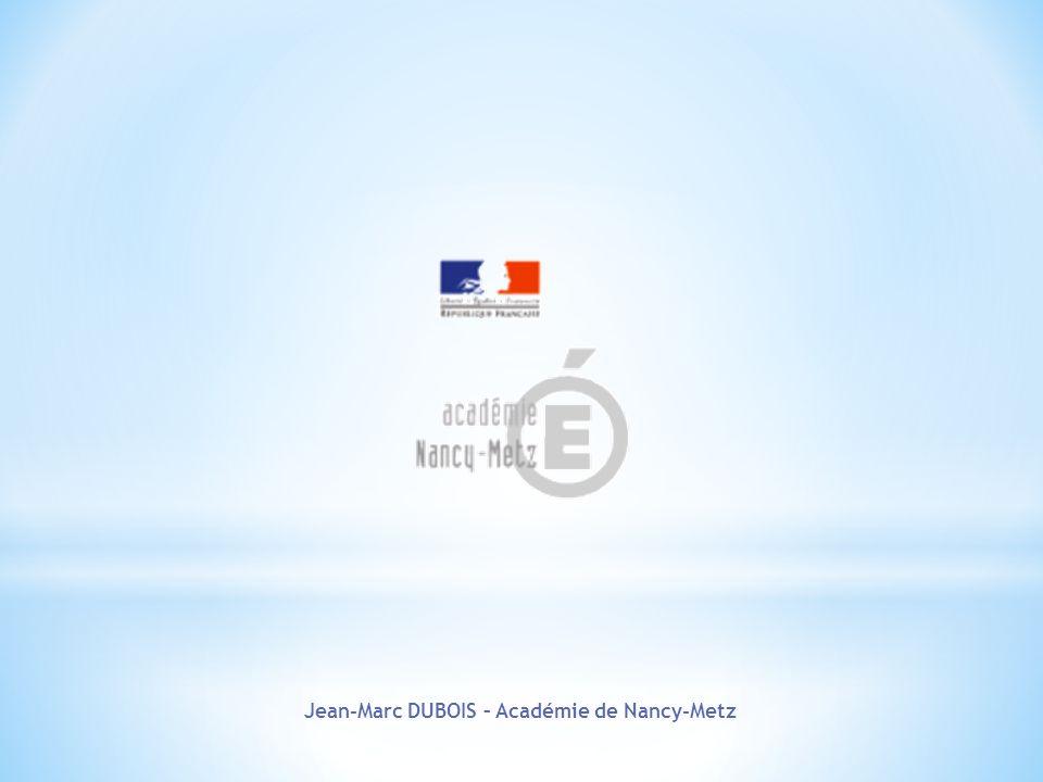 Jean-Marc DUBOIS – Académie de Nancy-Metz