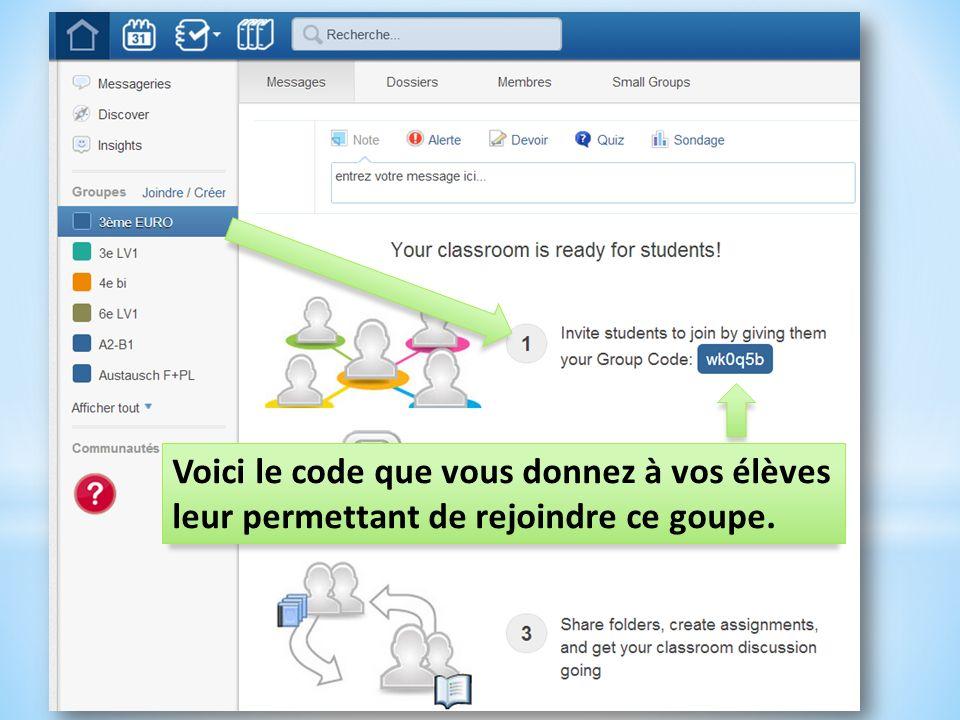 Voici le code que vous donnez à vos élèves leur permettant de rejoindre ce goupe.