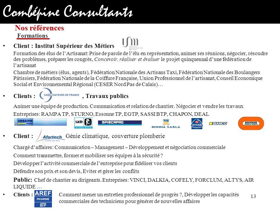 Combépine Consultants Client : Institut Supérieur des Métiers Formation des élus de lArtisanat: Prise de parole de lélu en représentation, animer ses